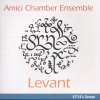 Amici Chamber Ensemble - Levant, CD