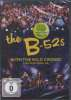 B-52's: With The Wild Crowd! Live In Athens, GA, DVD