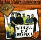 Atlanta Rhythm Section: With All Due Respect, CD