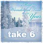 Take 6: The Most Wonderful Time Of The Year, CD