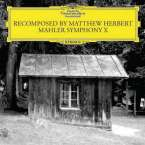 Gustav Mahler (1860-1911): Symphony X (Recomposed by Matthew Herbert), LP