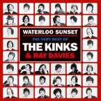 Kinks & Ray Davies: Waterloo Sunset: The Very Best Of The Kinks & Ray Davies, 2 CDs