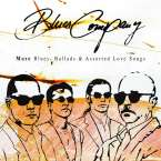 Blues Company: More Blues, Ballads & Assorted Love Songs, CD