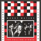 Muddy Waters And The Rolling Stones: Live At The Checkerboard Lounge 1981 (2LP + DVD), 2 LPs