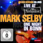 Mark Selby: Live At Rockpalast-One Night In Bonn, CD