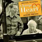Michael Feinstein: Change Of Heart - The Songs Of André Previn, CD
