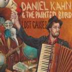 Daniel Kahn & Painted Bird: Lost Causes, CD