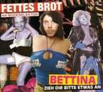 Fettes Brot: Bettina, Maxi-CD