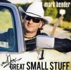Mark Bender: Great Small Stuff - signiert, LP