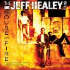 Jeff Healey  (Blues): House On Fire, CD