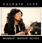 Valerie June: Workin' Woman Blues, Single 7