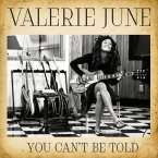 Valerie June: You Can't Be Told, Single 7