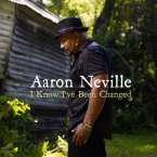Aaron Neville: I Know I've Been Changed, CD
