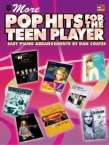 More Pop Hits for the Teen Player: Easy Piano, Buch