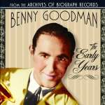 Benny Goodman (1909-1986): Early Years