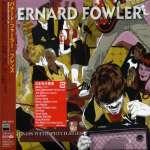 Bernard Foweler: Friends With Privileges