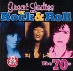 Great Ladies Of R& R: 70'S