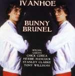 Bernard 'Bunny' Brunel: Ivanhoe