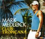 .: Club Tropicana