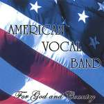 American Vocal Band: For God & Country