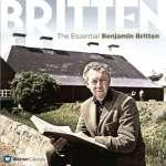 Benjamin Britten - The Essential Benjamin Britten