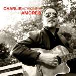 Charlie Mosquea: Amores