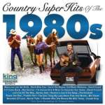 Country Super Hits Of The 1980