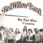 Red Willow Band: Way Back When