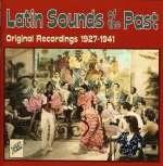 Latin Sounds Of The Past 1927-