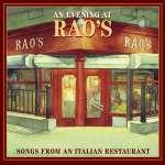 An Evening At Rao's: Songs From An Italian Restaura