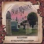 Bob Malone: Halloween