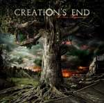 Creation'S End: A New Beginning
