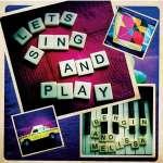 Bergin & Melissa §Let's Sing & Play
