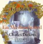 Charles Dickens: Ein Weihnachtslied (1)