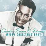 Charles Brown: Merry Christmas Baby (1)
