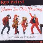 Red Priest - Johann, I'm only dancing