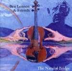 Ben Lennon & Friends: The Natural Bridge