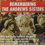 Andrews Sisters: Remembering