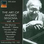 Andres Segovia - The Art of Vol. 4