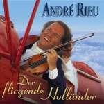 André Rieu: Der fliegende Holländer