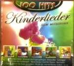 100 Hits: Kinderlieder zum Mitsingen