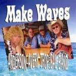 Anderson-Avery Tropical Band: Make Waves