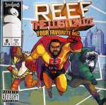 Reef Lost Cause: Your Favorite.
