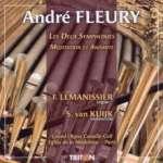 Andre Fleury (1903-1995): Orgelsymphonien Nr. 1 & 2