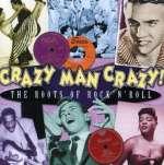 Crazy Man Crazy - The R