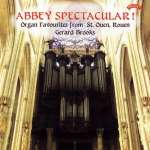 Abbey Spectacular - Organ Favourites from St. Ouen Rouen