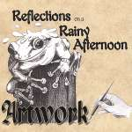 Reflections On A Rainy Afterno