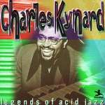 Charles Kynard: Legends Of Acid Jazz