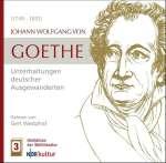 Höredition der Weltliteratur: Johann Wolfgang von Goethe