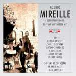 Charles Gounod (1818-1893): Mireille